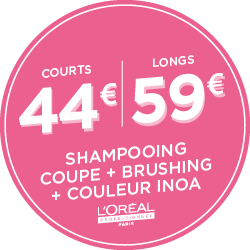 Couleur Inoa + L'Oréal + Shampoing + coupe, brushing : 44€ Courts | 59€ Longs